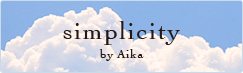 simplicity by aika
